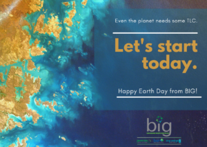 BIG Earth Day 2020